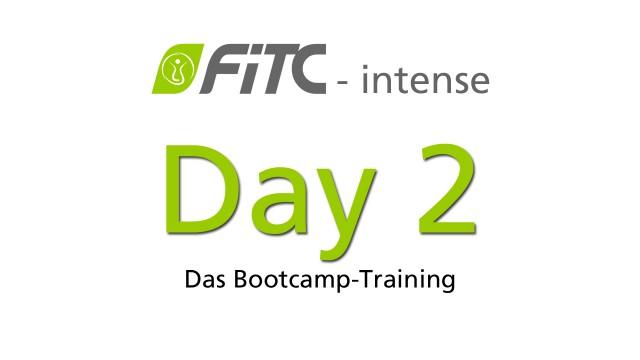 FiTC intense - Das Bootcamp-Training Tag 2
