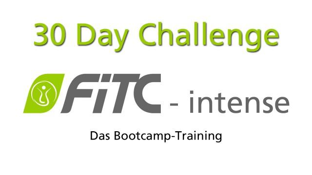 30 Day Challenge FiTC intense - das Bootcamp Training