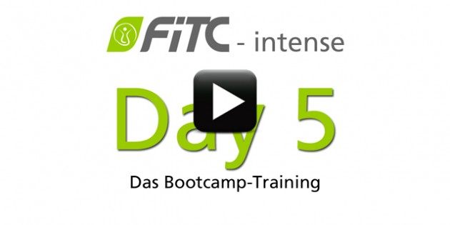 30 Day Challenge - Tag 5 das FiTC-intense Bootcamp