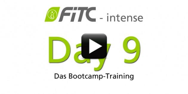 Die Challenge – Tag 9 FiTC®-intense – Das Bootcamp